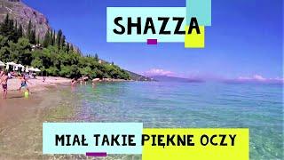 SHAZZA - Miał Takie Piękne Oczy - oficjalny teledysk
