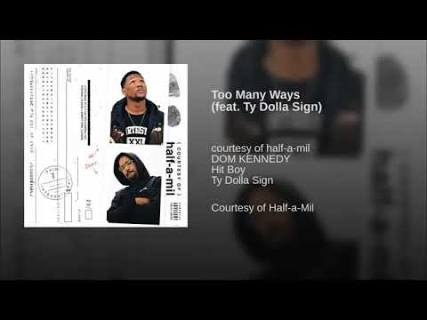 Half-A-Mil – Too Many Ways Ft. Ty Dolla $ign