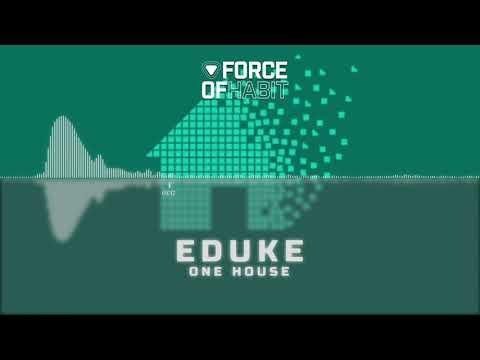 EDUKE - One House