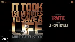 Traffic - Official Trailer
