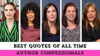 Author Confessionals: Best Quotes Of All Time | Epic Reads Exclusives