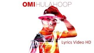 Omi - Hula Hoop(Lyrics Video HD)
