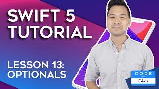 (2019) Swift Tutorial for Beginners: Lesson 13 Optionals