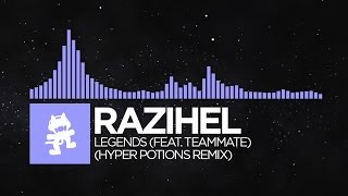 Hyper Potions & Razihel - Legends (Remix)