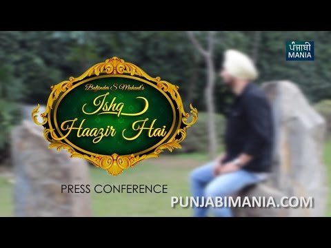 Download Ishq Haazir Hai Press Conference: Diljit Dosanjh, Baljinder Mahant HD Video