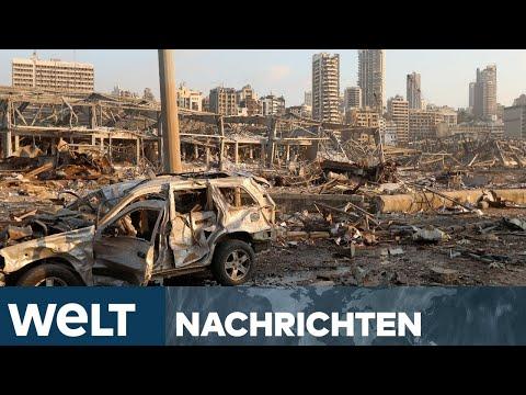 WELT NEWS IM STREAM: Nach Mega-Explosion versinkt Millionen-Metropole Beirut im Chaos