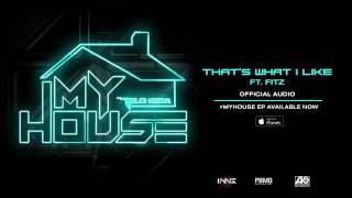 That's what I like by flo rida