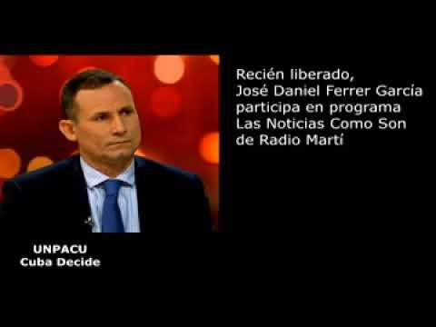 Recién liberado José Daniel Ferrer conversa en el progrma Las Noticias Como Son de Radio Martí