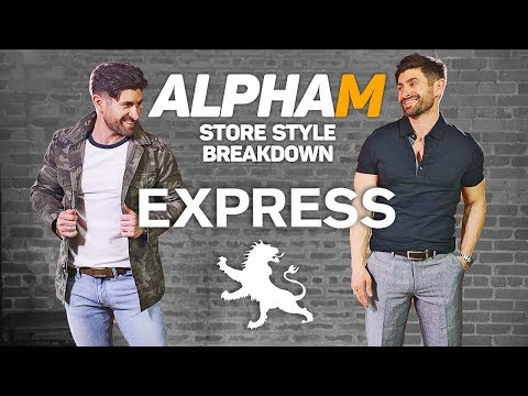 *AWESOME* alpha m. Store Style Breakdown | EXPRESS