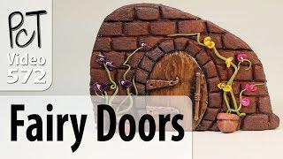 Polymer Clay Fairy Doors Tutorial (Intro Vol-077)