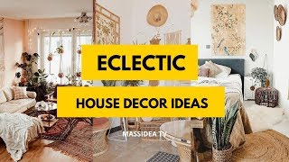 50+ Amazing Eclectic House Decor Ideas In 2019