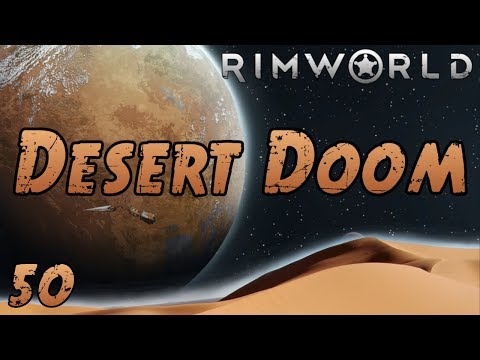 Rimworld: Desert Doom - Part 50: Obvious Trap