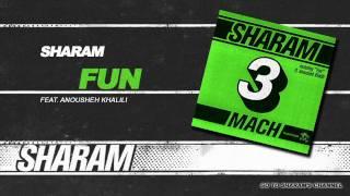 Sharam - Fun (Funhouse Radio Mix)
