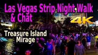 LAS VEGAS STRIP NIGHT WALK - TREASURE ISLAND & MIRAGE in 4K