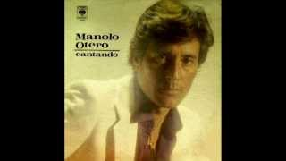 Manolo Otero - Te quiero asi