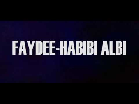 Download Faydee - Habibi Albi ft Leftside (Official Lyrics Video) Mp4 HD Video and MP3