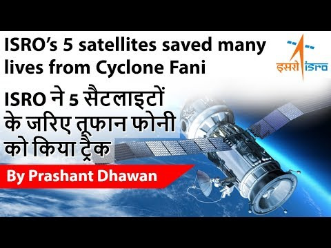 ISRO's 5 satellites saved many lives from Cyclone Fani 5