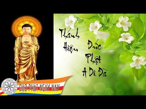Thánh hiệu đức Phật A Di Đà