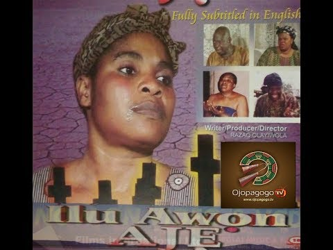 ILU AWON AJE Yoruba movie