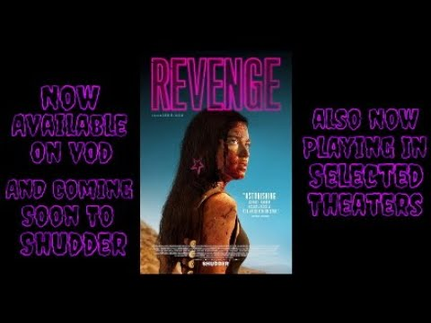 Revenge 2018 Action/Thriller Cml Theater Movie Review