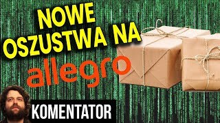 Nowe GROŹNE Oszustwa na Allegro – Chodzi Nie Tylko o Pieniądze – Analiza Komentator Sklep Ceny OLX