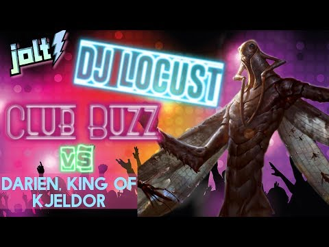 Jolt - Commander - The Locust God at Club Buzz vs Darien, King of Kjeldor