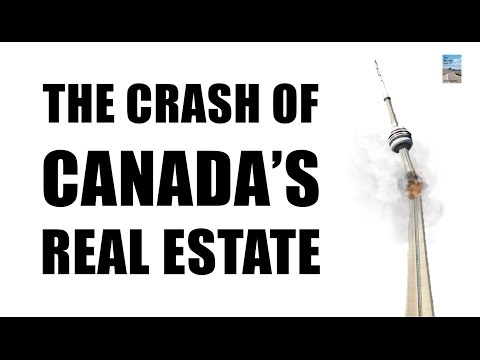 7 Reasons Why Real Estate in Canada Will CRASH!