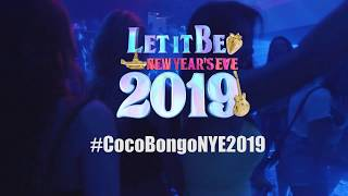 Let It Be CocoBongoNYE2019