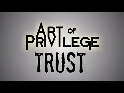 Art Of Privilege - Trust (Lyric Video)