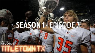 Titletown, TX, Season 1 Episode 7: United They Stand