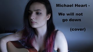 Michael Heart - We Will Not Go Down (cover By KarKjar)