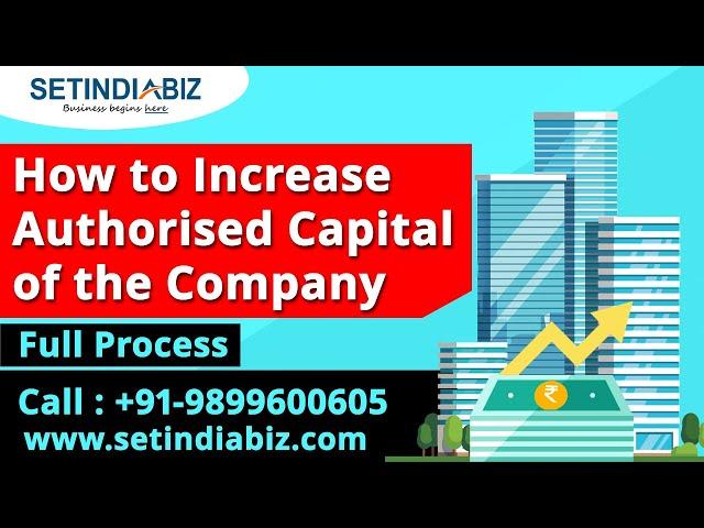 Increase Authorised Capital