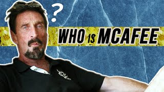 John McAfee: The Craziest Man In Tech (Part 1/4)