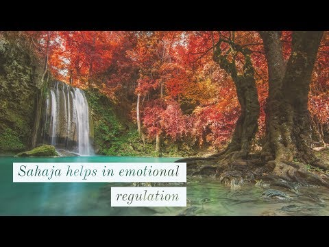 Sahaja & Emotional Regulation