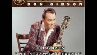 "DON GIBSON - ""THE STREETS OF LAREDO"""