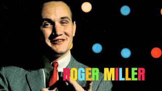 07 - Roger Miller - When Two Worlds Collide