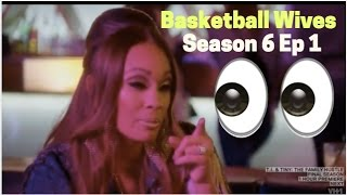 Basketball Wives | Season 6 Ep 1 | REVIEW