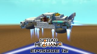 Scrap Mechanic Building E12 - The Delorean (Transforming/Flying Car)