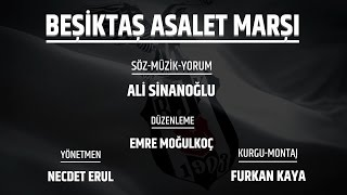 Ali Sinanoğlu - Beşiktaş Asalet Marşı