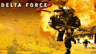 Delta Force 2 Download Install & Gameplay