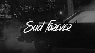Lauv   Sad Forever (Lyrics)