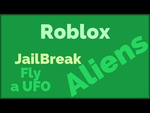 Robloxrob A Bankep2nguyen Huu Quang Gaiia - Roblox Ep2 Jailbreak Aliens Gaiia