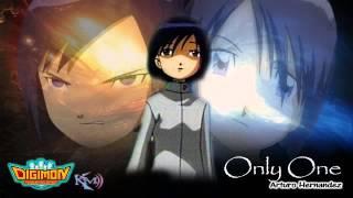 Only One-Tema De Ken Digimon 02-Latino Full Version Unica En Latino America Arturo Hernández