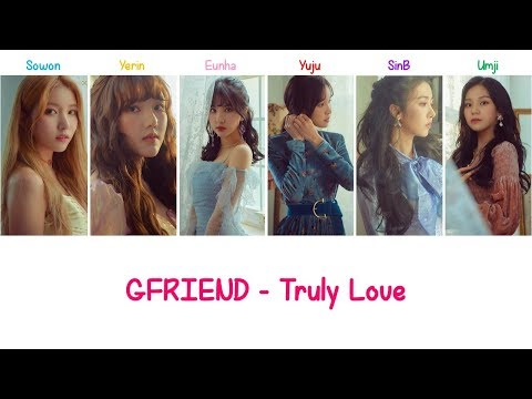 Truly Love | GFRIEND Lyrics [ENG+ROM]