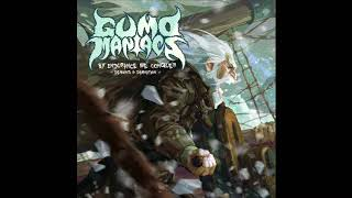 GumoManiacs - By Endurance We Conquer - Demons & Damnation (Full Double Album, 2017)