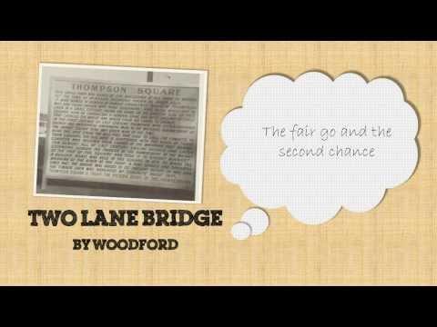 """""""Two Lane Bridge"""" by Woodford"""