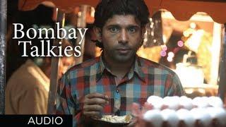 Bombay Talkies Title Song (Audio) | Richa Sharma, Kailash