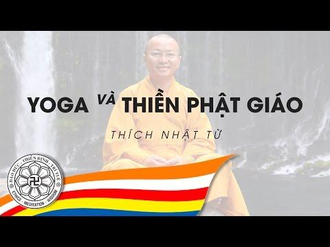 Vấn đáp: Yoga và thiền Phật giáo (04/08/2010) Thích Nhật Từ