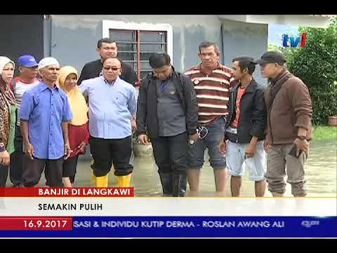 BANJIR DI LANGKAWI – SEMAKIN PULIH [16 SEPT 2017]