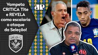 'Sabe como eu escalaria a Seleção?'; Vampeta critica Tite e abre o jogo
